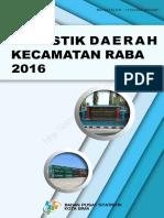 Statistik Daerah Kecamatan Raba 2016