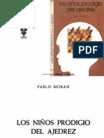 Los Niños Prodigio Del Ajedrez - Pablo Morán