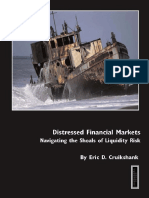 Eric D Cruikshank, Eric D Cruikshank-Distressed Financial Markets_Navigating the Shoals of Liquidity Risk-Euromoney Institutional Investor (2008)