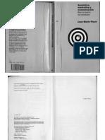 Floch, Jean-Marie (1993) Semiótica, marketing y comunicación. Bajo los signos, las estrategias, Barcelona, Paidós Comunicación (I)