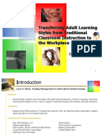 Transferring Adult Learning Styles From Traditional Classroom Instruction to the Workplace