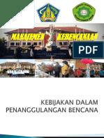 KEBIJAKAN DALAM PENANGGULANGAN BENCANA 2014-97.ppt