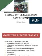 Edukasi Untuk Masyarakat Saat Mencana