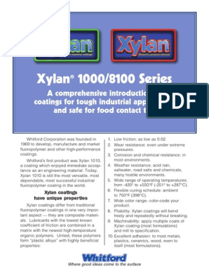 Xylan 1000 and 8100 Series | Friction | Lubricant