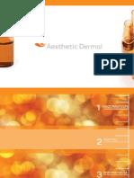 Aesthetic Dermal
