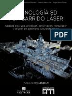El uso del escáner láser 3D como parte del procedimiento heurístico para la exploración del túnel bajo el Templo de la Serpiente Emplumada en Teotihuacan
