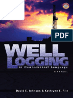 David E. Johnson, Kathryne E. Pile Well Logging in Nontechnical Language