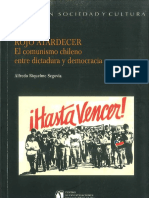 Alfredo Riquelme - Rojo Atardecer. El Comunismo Chileno Entre Dictadura y Democracia