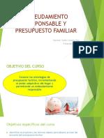 ENDEUDAMIENTO RESPONSABLE Y PRESUPUESTO FAMILIAR.ppt