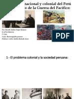 El Problema Nacional y Colonial Del Perú en La Guerra Del Pacifico