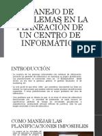 ACC Manejo de Planeaciones Imposibles en Un Centro de Cómputo