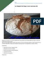 Pan Casero Con Harina Integral de Trigo y Sus Raciones de Hidratos de Carbono