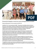 04-11-2016 Economía de Acapulco Crecerá Con Nueva Estrategia Turística.