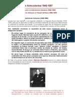 Los Antecedentes 1945-1957