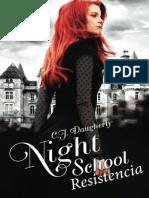 Night School. Resistencia - C.J. Daugherty