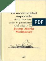 montaner-j-m-la-modernidad-superada-expresion-en-arquitectura-despues-del-mm.pdf