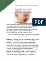 5 Passos Para Lidar Com o Choro Das Crianças No Período de Adaptação Escolar