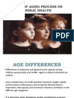 IMPACT OF AGING PROCESS ON GENERAL HEALTH