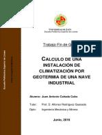 Juan Antonio Cañada Cubo_Cálculo de una Instalación de Climatización por Geotermia de una Nave Industrial.pdf