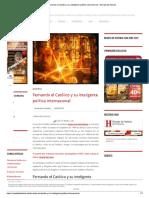 Fernando El Católico y Su Inteligente Política Internacional