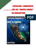 Informe Especial- Inminente Fundación de Nueva Israel en Argentina