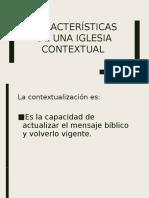 Caracteristicas Iglesia Contextual