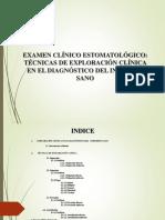 EXAMEN CLÍNICO ESTOMATOLÓGICO EN EL DIAGNÓSTICO DEL INDIVIDUO SANO.