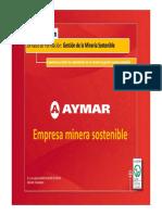Luis Jesús García-Muñoz Miras_Experiencia Práctica de Implantación de un Sistema de Gestión Minera Sostenible. Aymar.pdf