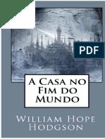 Dlscrib.com a Casa No Fim Do Mundo William Hope Hodgson