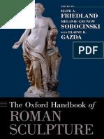 Elise a. Friedland, Melanie Grunow Sobocinski, Elaine K. Gazda - The Oxford Handbook of Roman Sculpture