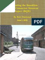 Re- Inventing The BQX Streetcar (June 1, 2018)