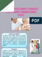 Eventos Supuestamente Atribuidos a Las Vacunas e Inmunizaciones