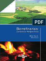 EMBRAPA Biorrefinarias Cenários e Perspectivas