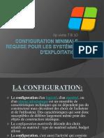 Configuration Minimale Requise Pour Les Systèmes d'Exploitation