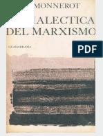 Monnerot, Jules. - Dialectica Del Marxismo [1968]