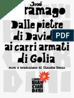 Saramago José - Dalle Pietre Di Davide Ai Carri Armati Di Golia