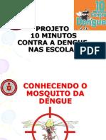 Novaapresentao Denguenasescolas2 120215175458 Phpapp01