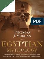Egyptian Mythology _ Discoverin - Thomas j Morgan