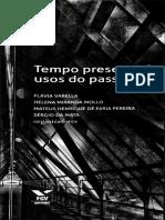 FERREIRA Marieta de Moraes Demandas Sociais e História Do Tempo Presente in Tempo Presente e Usos Do Passado