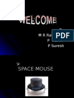 Space Mouse (Rahul Raj)