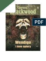 Blackwood Algernon - Wendigo i Inne Upiory - Fz