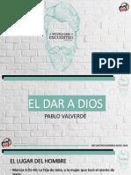 El Dar a Dios Pablo Valverde[1]