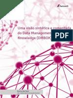 Uma visão sintética e comentada do Data Management Body of Knowledge (DAMA - DMBOK).pdf