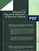 A Doutrina de Segurança Nacional e Os Governos Militares