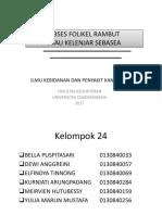 20. Dr Joseph- KEL 24 - Abses Folikel Rambut Atau Kelenjar Sebasea