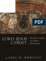 Lord Jesus Christ_ Devotion to Jesus in Earliest Christianity - Larry W. Hurtado.pdf