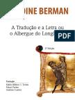 Antoine_Berman_-_Traducao_e_a_Letra_2a ed p 69 a 102.pdf