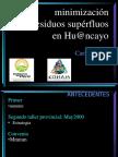 Minimizacion en Huancayo
