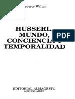291791248 Walton Husserl Mundo Conciencia Temporalidad 1993 OCR