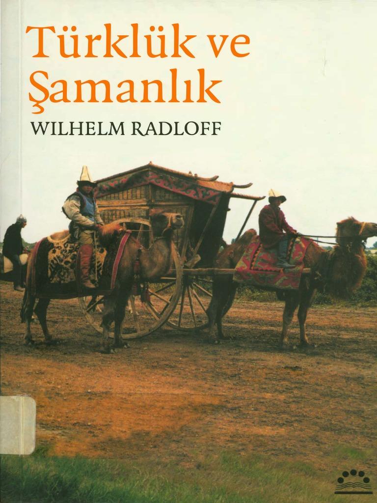 Wilhelm Radloff Turkluk Ve Samanlik Pdf